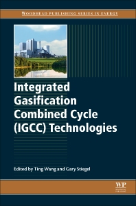 Integrated Gasification Combined Cycle (IGCC) Technologies - 1st Edition - ISBN: 9780081001677, 9780081001851