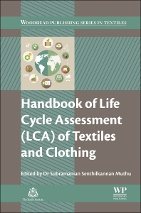 Cover image for Handbook of Life Cycle Assessment (LCA) of Textiles and Clothing