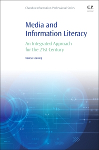 Media and Information Literacy - 1st Edition - ISBN: 9780081001707, 9780081002353