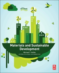 Materials and Sustainable Development - 1st Edition - ISBN: 9780081001769, 9780128025628