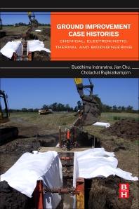 Ground Improvement Case Histories - 1st Edition - ISBN: 9780081001912, 9780081002384
