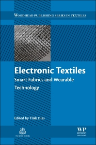 Electronic Textiles - 1st Edition - ISBN: 9780081002018, 9780081002230