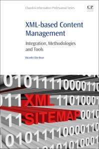 XML-based Content Management - 1st Edition - ISBN: 9780081002049