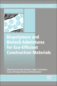 Cover image for Biopolymers and Biotech Admixtures for Eco-Efficient Construction Materials