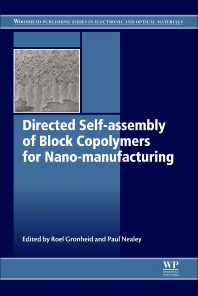 Cover image for Directed Self-assembly of Block Co-polymers for Nano-manufacturing