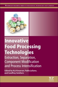 Innovative Food Processing Technologies - 1st Edition - ISBN: 9780081002940, 9780081002988