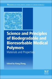 Cover image for Science and Principles of Biodegradable and Bioresorbable Medical Polymers