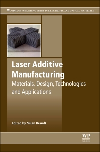 Laser Additive Manufacturing 1st Edition