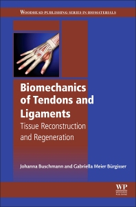 Cover image for Biomechanics of Tendons and Ligaments