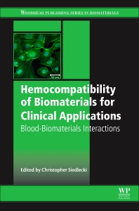 Cover image for Hemocompatibility of Biomaterials for Clinical Applications