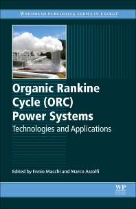 Organic Rankine Cycle (ORC) Power Systems - 1st Edition - ISBN: 9780081005101, 9780081005118