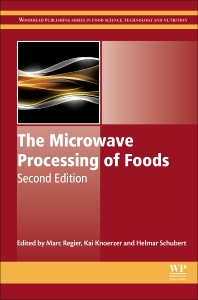 The Microwave Processing of Foods - 2nd Edition - ISBN: 9780081005286, 9780081005316