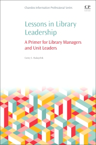 Cover image for Lessons in Library Leadership