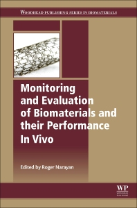 Cover image for Monitoring and Evaluation of Biomaterials and their Performance In Vivo