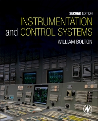 Instrumentation and Control Systems, 2nd Edition,William Bolton,ISBN9780081006139
