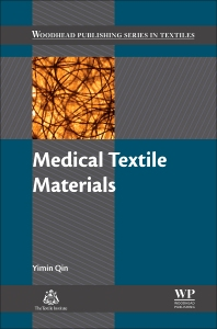 Medical Textile Materials - 1st Edition - ISBN: 9780081006184, 9780081006245