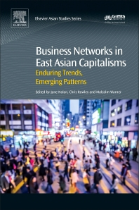 Business Networks in East Asian Capitalisms - 1st Edition - ISBN: 9780081006399, 9780081006559
