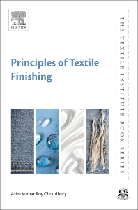 Principles of Textile Finishing - 1st Edition - ISBN: 9780081006467, 9780081006610