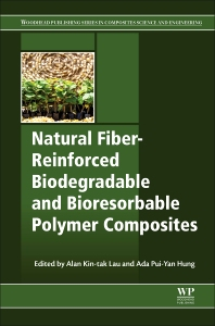 Natural Fiber-Reinforced Biodegradable and Bioresorbable Polymer Composites - 1st Edition - ISBN: 9780081006566, 9780081006696
