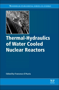 Thermal-Hydraulics of Water Cooled Nuclear Reactors - 1st Edition - ISBN: 9780081006627, 9780081006795