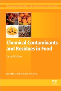 Book cover image for Chemical Contaminants and Residues in Food (Second Edition), Woodhead Publishing Series in Food Science, Technology and Nutrition