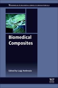 Book cover image for Biomedical Composites (Second Edition), Woodhead Publishing Series in Biomaterials