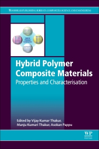 Hybrid Polymer Composite Materials - 1st Edition - ISBN: 9780081007877, 9780081007884