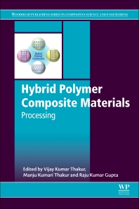 Hybrid Polymer Composite Materials - 1st Edition - ISBN: 9780081007891, 9780081007907