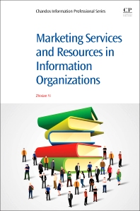 Cover image for Marketing Services and Resources in Information Organizations