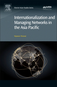 Cover image for Internationalization and Managing Networks in the Asia Pacific