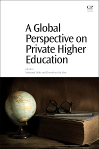 A Global Perspective on Private Higher Education - 1st Edition - ISBN: 9780081008720, 9780081008980
