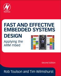 Fast and Effective Embedded Systems Design - 2nd Edition - ISBN: 9780081008805, 9780081009031