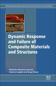 Cover image for Dynamic Response and Failure of Composite Materials and Structures