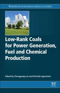 Cover image for Low-rank Coals for Power Generation, Fuel and Chemical Production