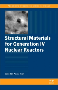 Cover image for Structural Materials for Generation IV Nuclear Reactors