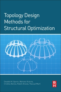 Cover image for Topology Design Methods for Structural Optimization