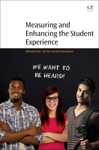 Measuring and Enhancing the Student Experience - 1st Edition - ISBN: 9780081009208, 9780081010044