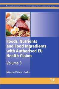 Foods, Nutrients and Food Ingredients with Authorised EU Health Claims - 1st Edition - ISBN: 9780081009222
