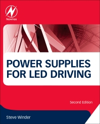 Power Supplies for LED Driving - 2nd Edition - ISBN: 9780081009253, 9780081010242