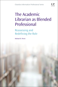Cover image for The Academic Librarian as Blended Professional