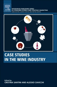 Cover image for Case Studies in the Wine Industry