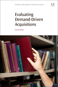 Evaluating Demand-Driven Acquisitions - 1st Edition - ISBN: 9780081009468, 9780081010488