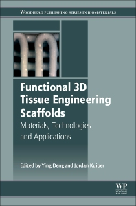 Functional 3D Tissue Engineering Scaffolds - 1st Edition - ISBN: 9780081009796, 9780081009802