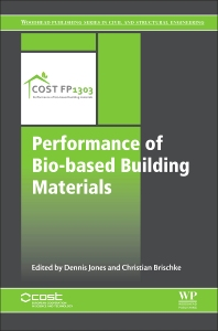 Performance of Bio-based Building Materials - 1st Edition - ISBN: 9780081009826, 9780081009925