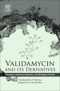 Validamycin and Its Derivatives - 1st Edition - ISBN: 9780081009994, 9780081011133