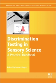 Book cover image for Discrimination Testing in Sensory Science, Woodhead Publishing Series in Food Science, Technology and Nutrition