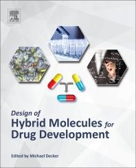 Cover image for Design of Hybrid Molecules for Drug Development