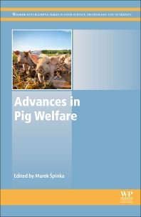Advances in Pig Welfare - 1st Edition - ISBN: 9780081010129