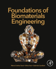 Cover image for Foundations of Biomaterials Engineering