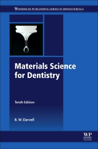 Materials Science for Dentistry - 10th Edition - ISBN: 9780081010358, 9780081010327